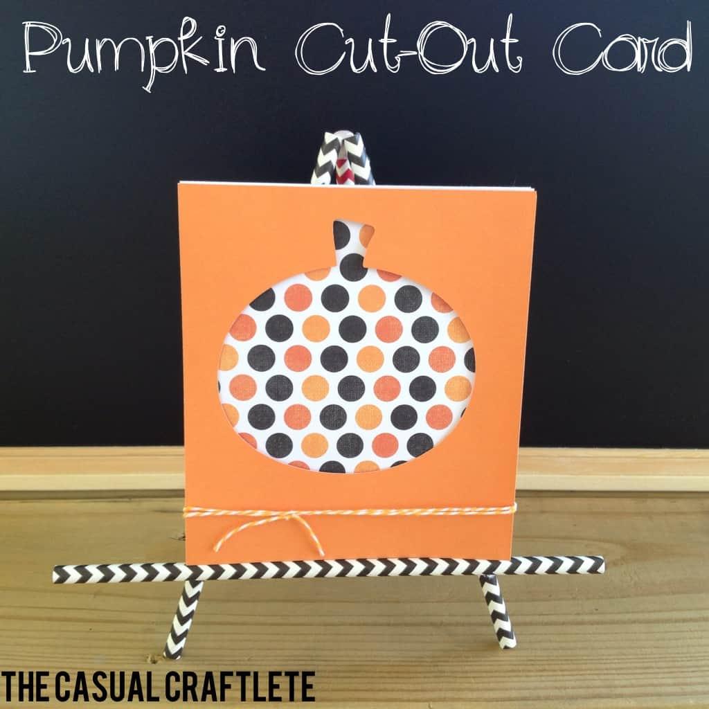 Pumpkin Cut Out Card