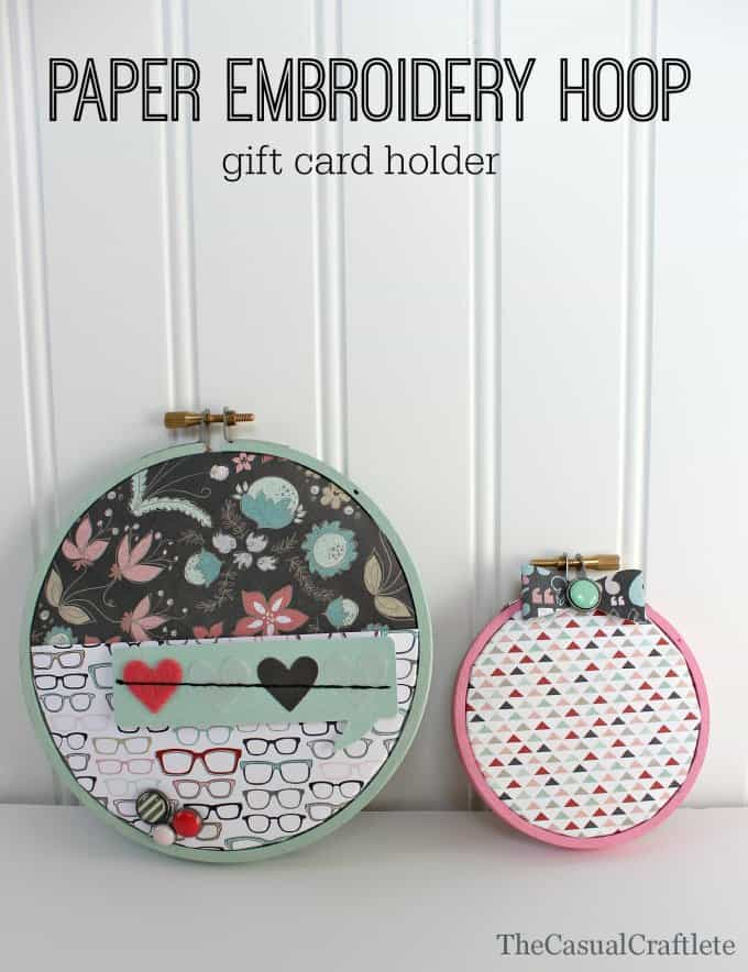 Paper Embroidery Hoop Gift Card Holder | The Casual Craftlete