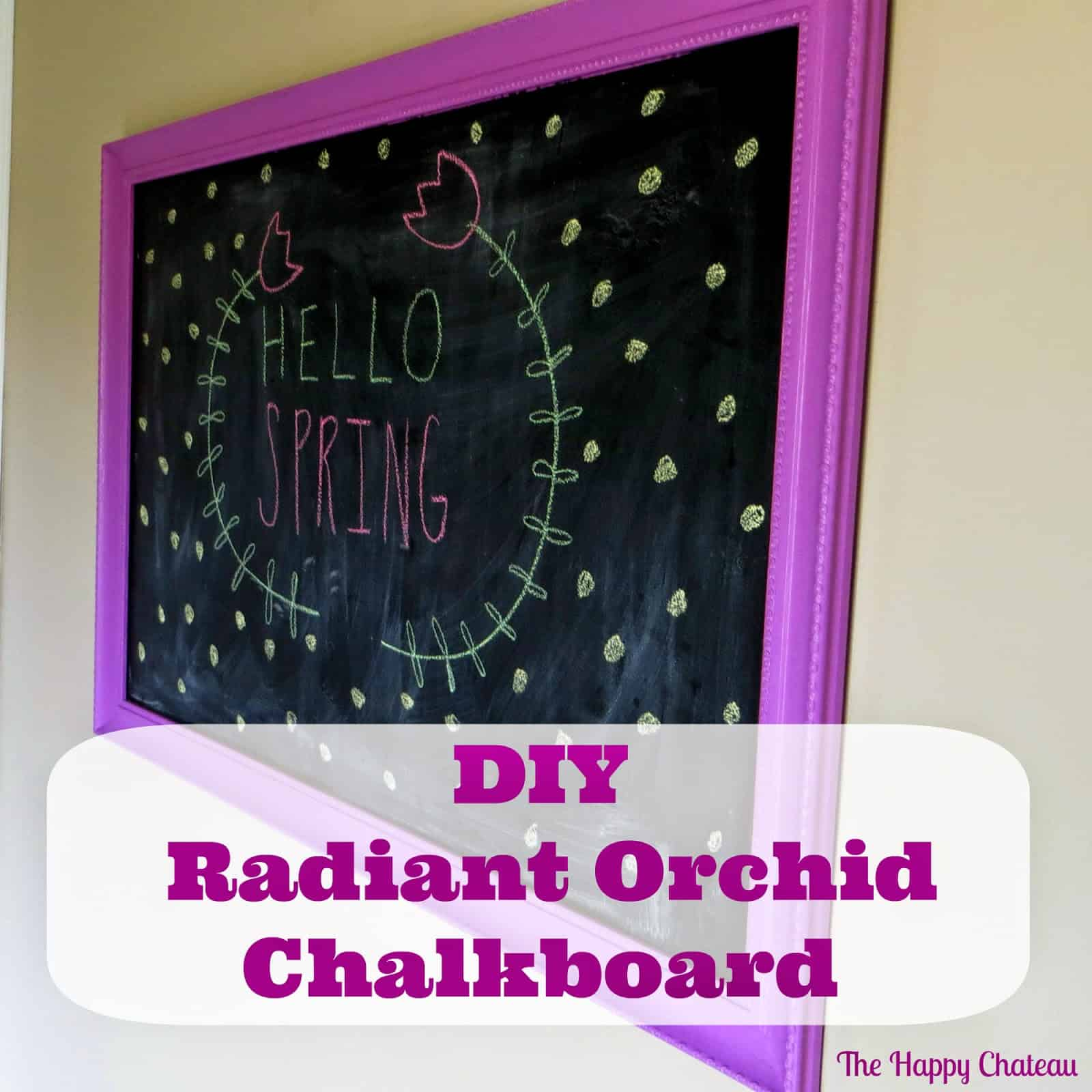 radiant orchid chalkboard - The Happy Chateau