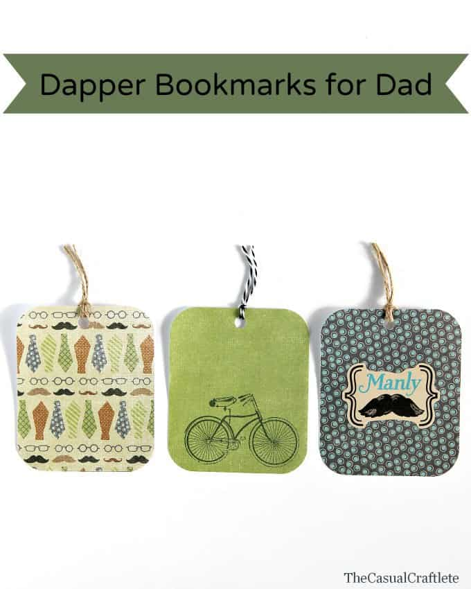 Dapper Bookmarks for Dad The Casual Craftlete