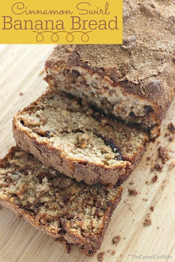Cinnamon Swirl Banana Bread Recipe by The Casual Craftlete