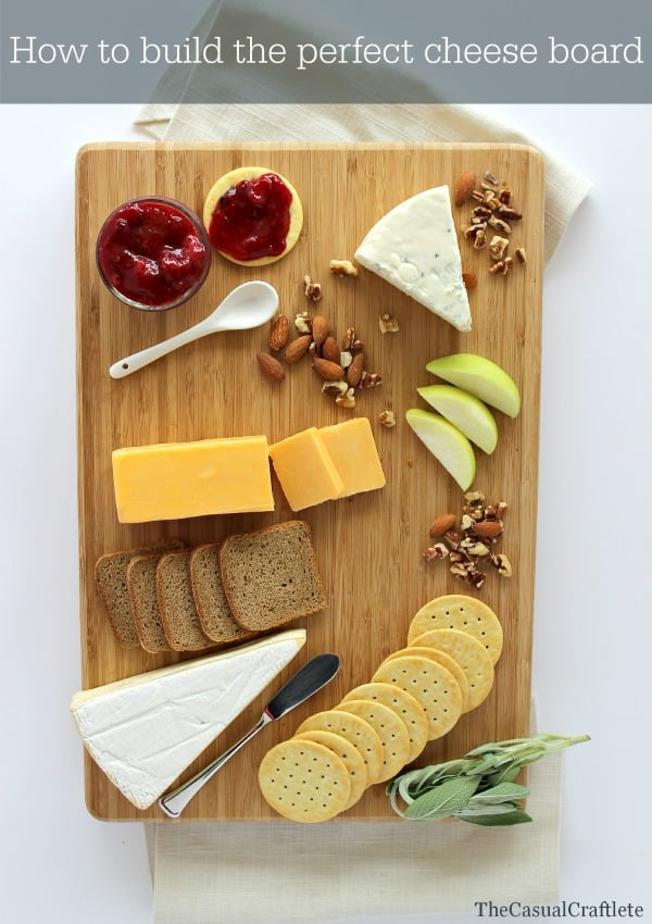 How to build the perfect cheese board from  www.thecasualcraftlete.com for www.placeofmytaste.com