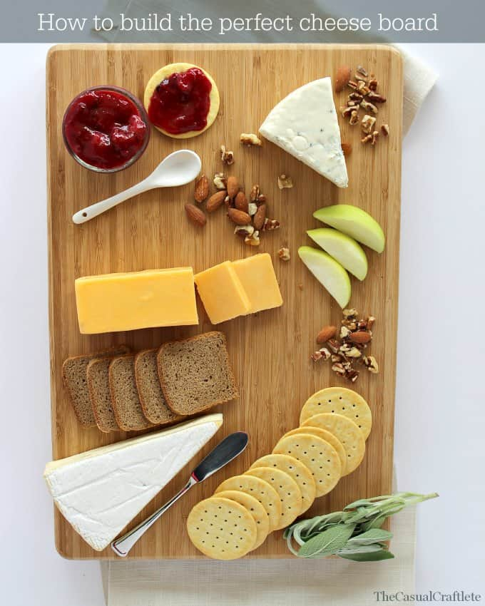 How to build the perfect cheese board from www.thecasualcraftlete.com
