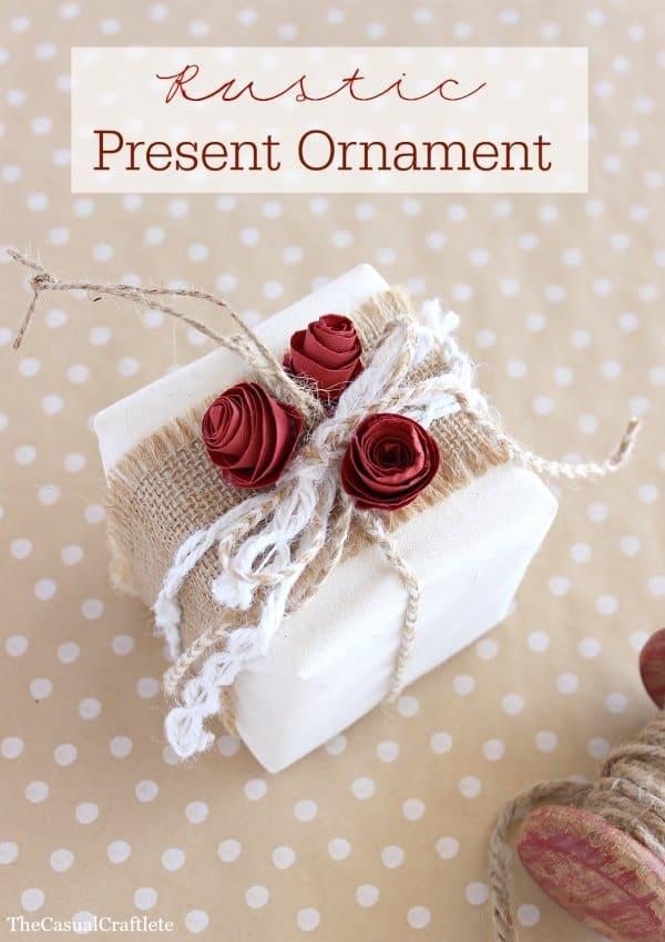 Rustic Present Ornament