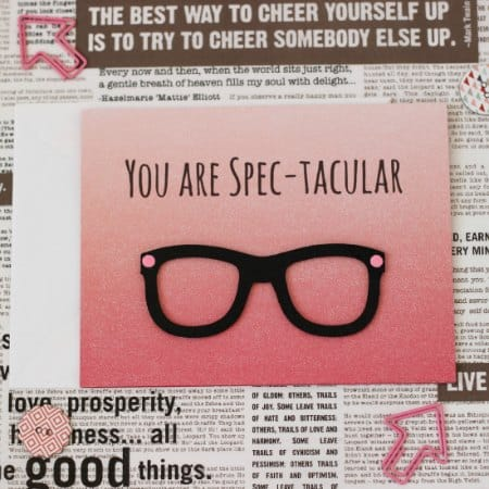 You Are Spec-tacular Card