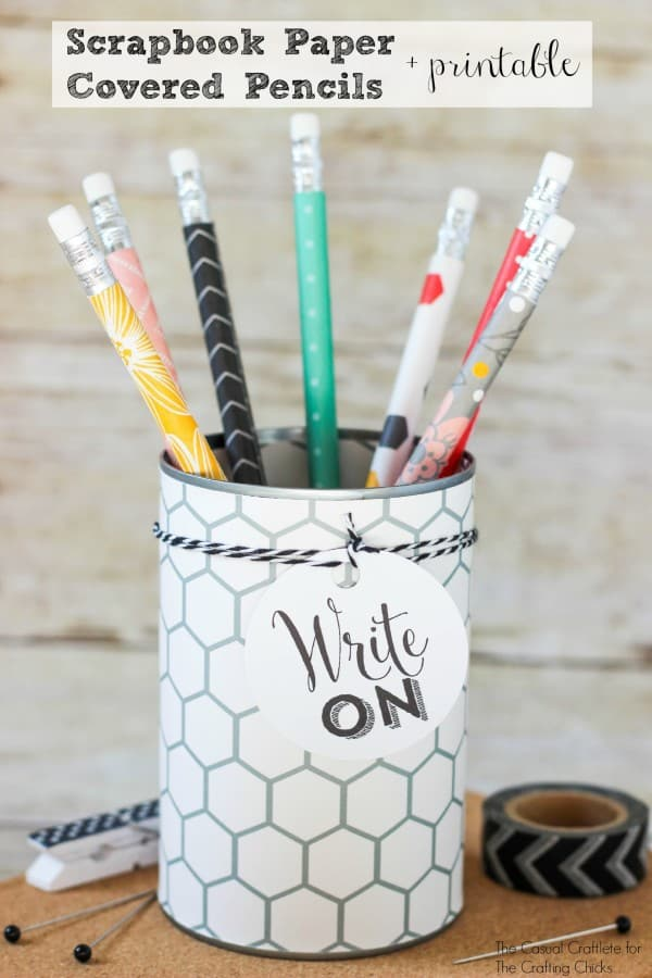 Scrapbook Paper Covered Pencils with printable - great teacher gift idea
