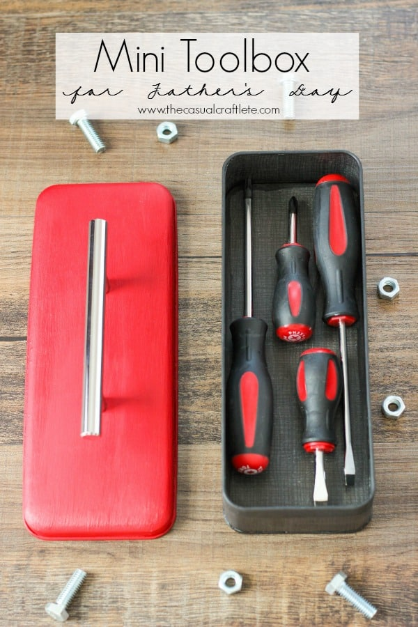 Mini Toolbox for Father's Day - a great gift idea for any dad by www.thecasualcraftlete.com