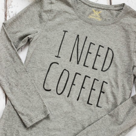 DIY I NEED COFFEE Shirt Using Heat Transfer Vinyl