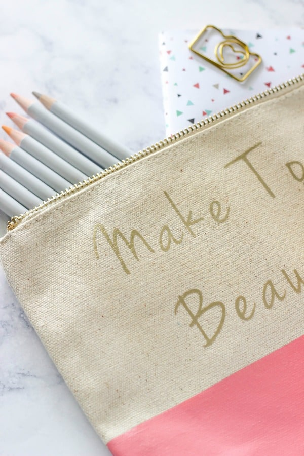 DIY Typography Zipper Pouch using HTV - create a personalized Make Today Beautiful pouch perfect for holding your craft, sewing, makeup supplies, and more!