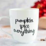 featured image - Pumpkin Spice Everything Vinyl Coffee Mug