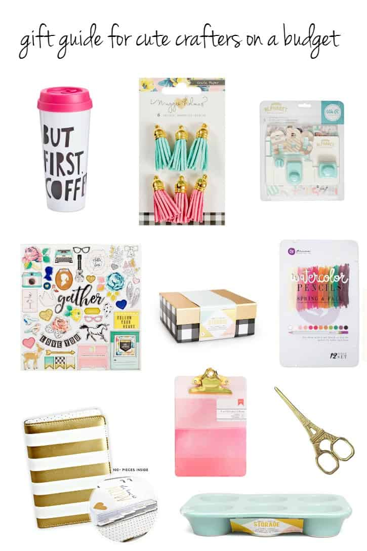 Gift Guide for Cute Crafters on a Budget. These are great gift ideas all for under $30. Your creative friends and family will love them!