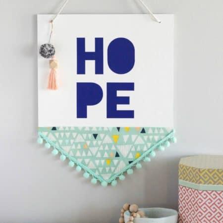 DIY Hope Wall Hanging Banner