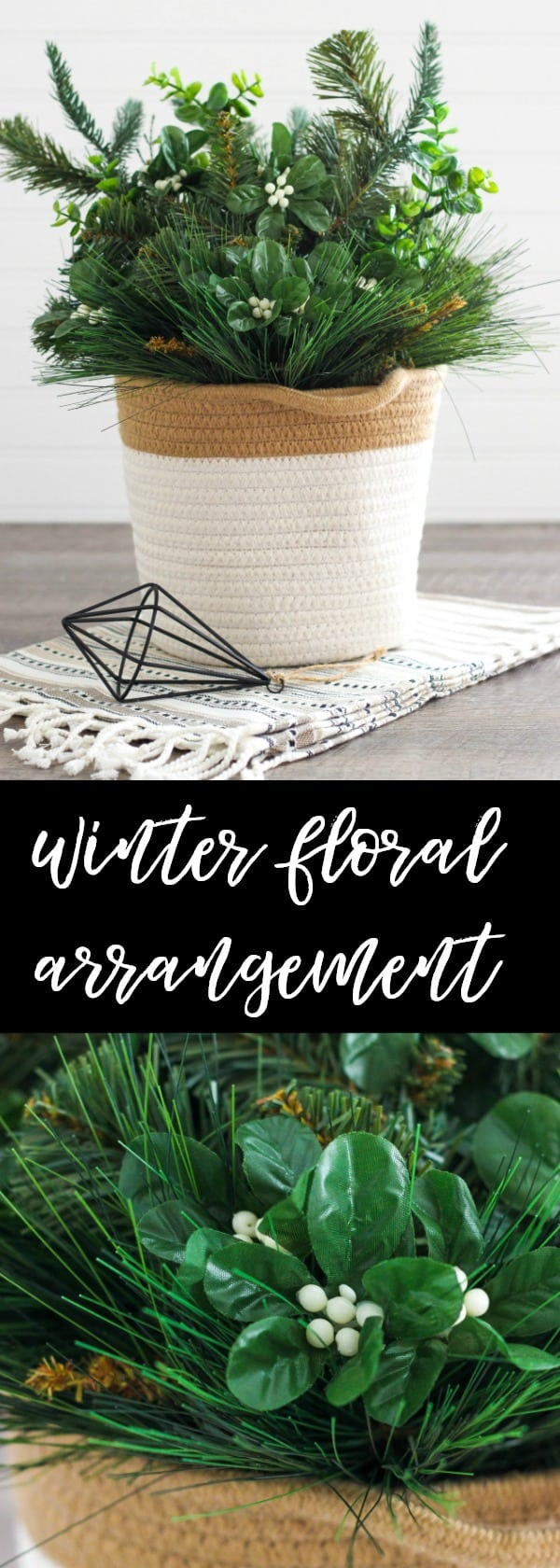 Create a beautiful Winter Floral Arrangement Basket perfect for decorating your home all season long.